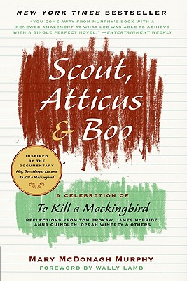 Scout, Atticus, and Boo By Murphy, Mary Mcdonagh